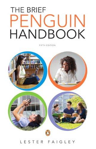 The Brief Penguin Handbook (5th Edition): Faigley, Lester