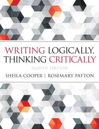9780321926524: Writing Logically Thinking Critically