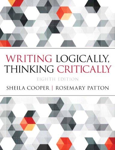 Writing Logically Thinking Critically: Rosemary Patton; Sheila