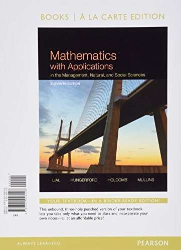 9780321926562: Mathematics with Applications In the Management, Natural, and Social Sciences, Books a la Carte Plus MyMathLab with Pearson eText-- Access Card Package (11th Edition)