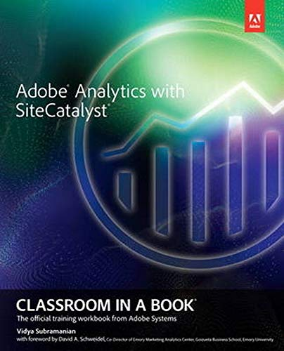 9780321926937: Adobe Analytics with SiteCatalyst (Classroom in a Book)