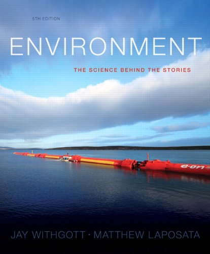 9780321927576: Environment: The Science behind the Stories, Books a la Carte Edition (5th Edition)