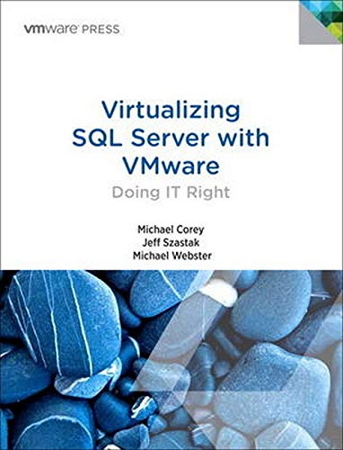 9780321927750: Virtualizing SQL Server with VMware: Doing IT Right (VMware Press Technology)