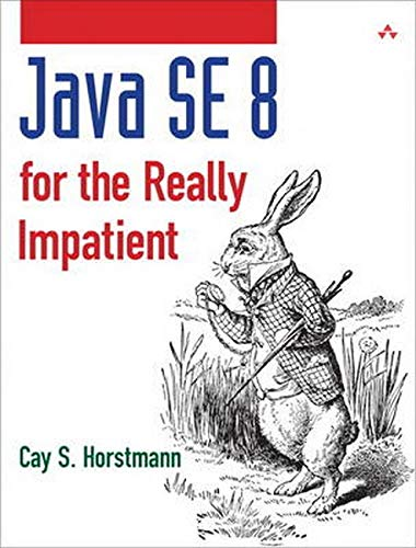 9780321927767: Java SE8 for the Really Impatient