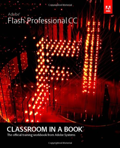 9780321927859: Adobe Flash Professional CC Classroom in a Book