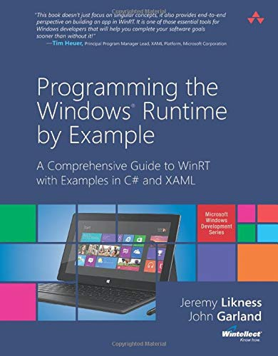 9780321927972: Programming the Windows Runtime by Example: A Comprehensive Guide to WinRT with Examples in C# and XAML (Microsoft Windows Development)
