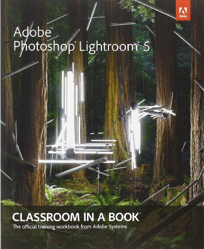 9780321928481: Adobe Photoshop Lightroom 5: Classroom in a Book