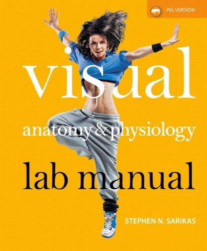 9780321928559: Visual Anatomy & Physiology Lab Manual, Pig Version Plus MasteringA&P -- Access Card Package