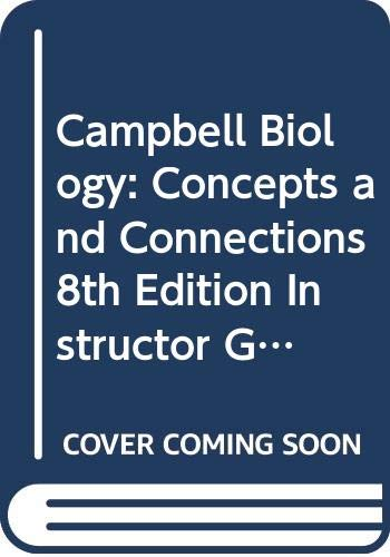 9780321928658: Campbell Biology: Concepts and Connections, 8th Edition, Instructor Guide