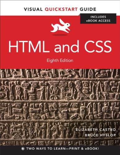 HTML and CSS: Visual QuickStart Guide (8th: Castro, Elizabeth; Hyslop,