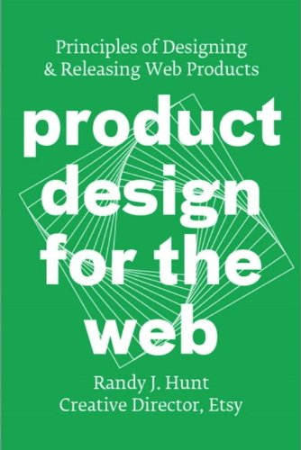 9780321929037: Product Design for the Web: Principles of Designing and Releasing Web Products