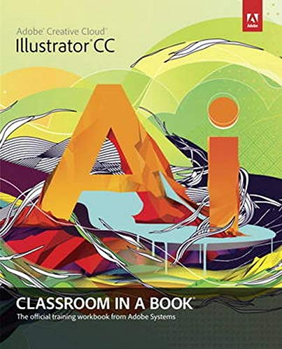 9780321929495: Adobe Illustrator CC Classroom in a Book