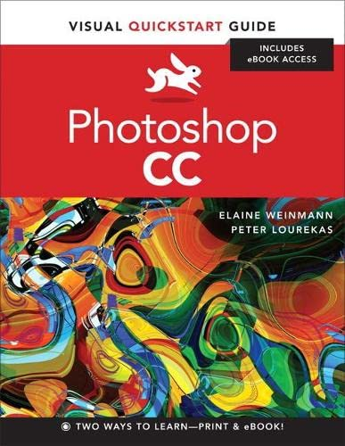 9780321929525: Photoshop CC (Visual Quickstart Guides)