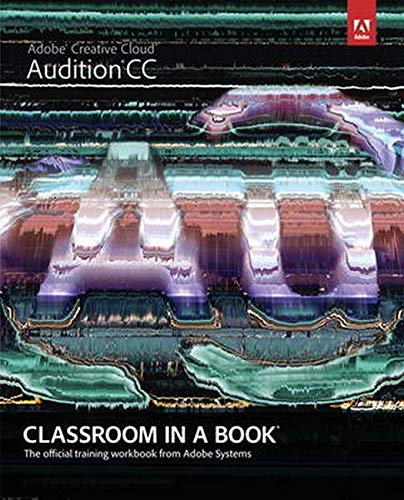 9780321929532: Adobe Audition CC Classroom in a Book
