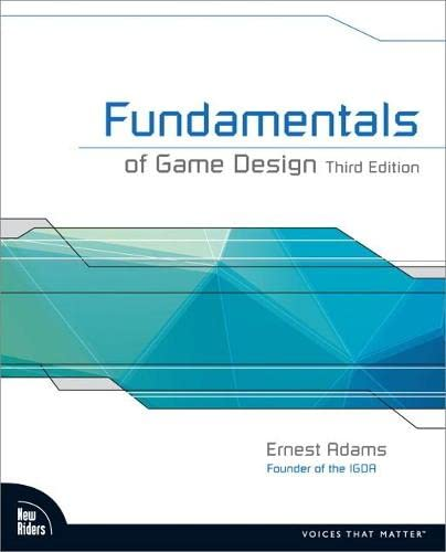 9780321929679: Fundamentals of Game Design (3rd Edition)