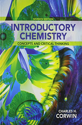 Introductory Chemistry: Concepts and Critical Thinking &: Charles H. Corwin