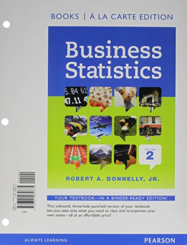 Business Statistics, Student Value Edition (2nd Edition): Robert A. Donnelly