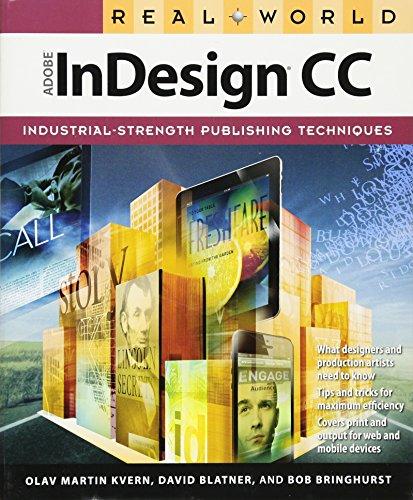 9780321930712: Real World Adobe InDesign CC