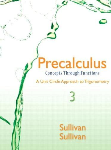 9780321931047: Precalculus: Concepts Through Functions, A Unit Circle Approach to Trigonometry (3rd Edition)