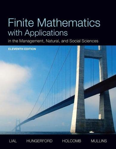 Finite Mathematics with Applications In the Management,: Mullins, Bernadette, Holcomb,