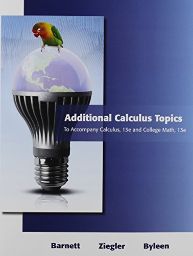 9780321931696: Additional Calculus Topics for Calculus for Business, Economics, Life Sciences and Social Sciences