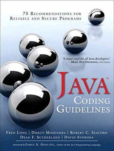 9780321933157: Java Coding Guidelines: 75 Recommendations for Reliable and Secure Programs: 75 Recommendations for Reliable and Secure Programs (SEI Series in Software Engineering)