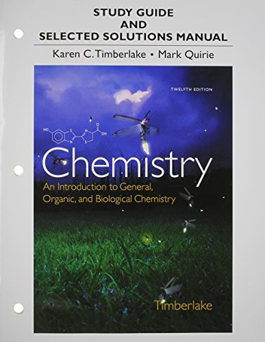 9780321933461: Study Guide and Selected Solutions Manual for Chemistry: An Introduction to General, Organic, and Biological Chemistry