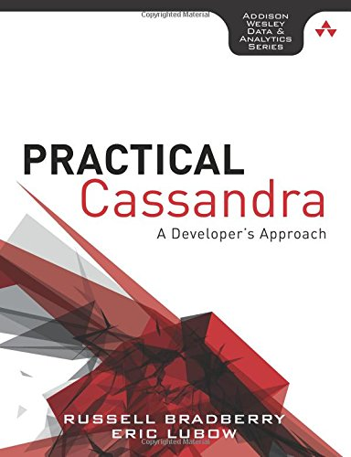 9780321933942: Practical Cassandra: A Developer's Approach (Addison-Wesley Data and Analytics)