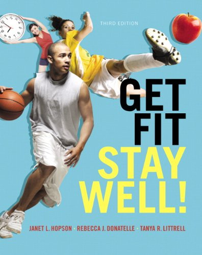 9780321933959: Get Fit, Stay Well! (3rd Edition)