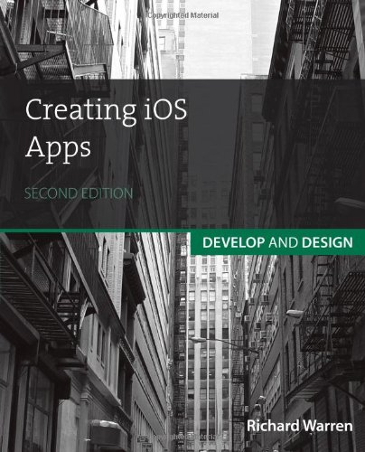 9780321934130: Creating iOS Apps: Develop and Design (2nd Edition)