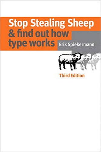 9780321934284: Stop Stealing Sheep & Find Out How Type Works, Third Edition (3rd Edition) (Graphic Design & Visual Communication Courses)