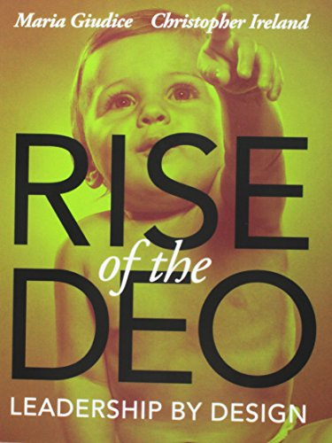 9780321934390: Rise of the DEO: Leadership by Design (Voices That Matter)