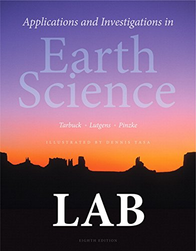 Applications and Investigations in Earth Science: Tarbuck, Edward J.