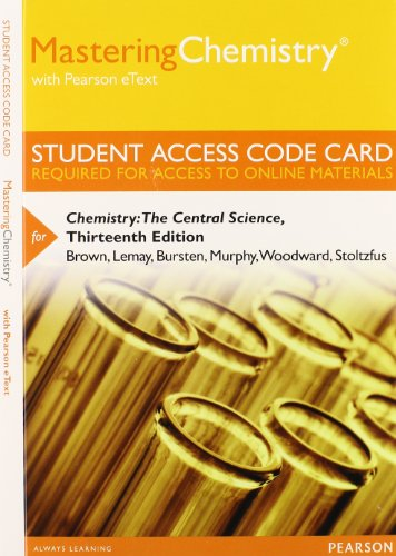 9780321934802: MasteringChemistry with Pearson eText -- Standalone Access Card -- for Chemistry: The Central Science (13th Edition)