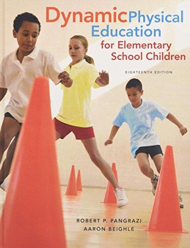 9780321934956: Dynamic Physical Education for Elementary School Children (18th Edition)