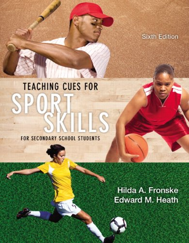 9780321935151: Teaching Cues for Sport Skills for Secondary School Students (6th Edition)