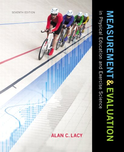 9780321935168: Measurement and Evaluation in Physical Education and Exercise Science (7th Edition)