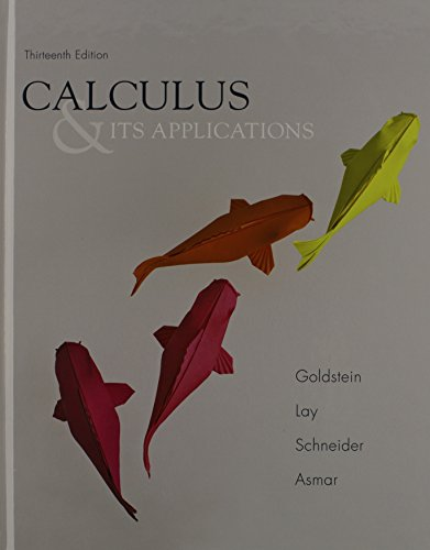 Calculus & Its Applications and Student Solutions Manual: Goldstein, Larry J.; Lay, David C.; ...