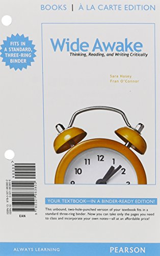 9780321937599: Wide Awake: Thinking, Reading, and Writing Critically, Books a la Carte Plus MyLab Writing -- Access Card Package