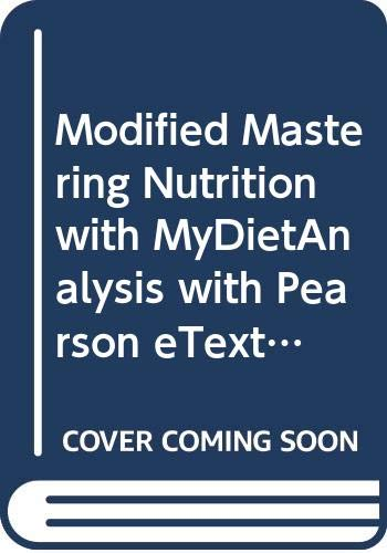 9780321937636: Modified Mastering Nutrition with MyDietAnalysis with Pearson eText -- ValuePack Access Card -- for Nutrition & You: Core Concepts for Good Health, MyPlate Edition