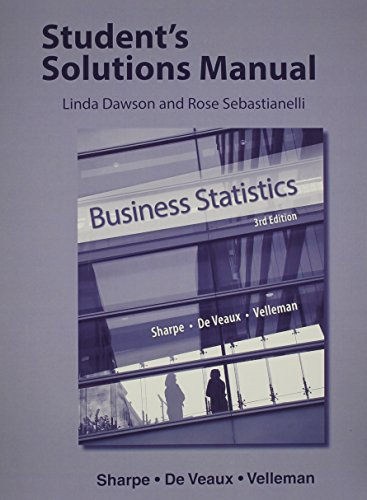 Student's Solutions Manual for Business Statistics: Norean D. Sharpe,