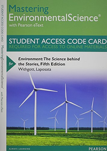 9780321939609: MasteringEnvironmentalScience with Pearson eText -- Standalone Access Card -- for Environment: The Science behind the Stories (5th Edition)