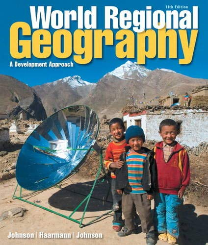 World Regional Geography: A Development Approach Plus MasteringGeography with Pearson eText -- ...