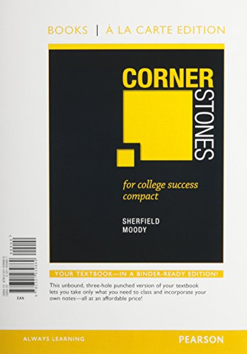 Cornerstones for College Success Compact, Books a la Carte Edition: Sherfield, Robert M.; Moody, ...