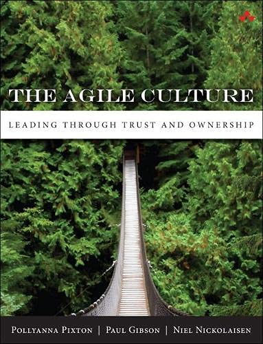 9780321940148: The Agile Culture: Leading through Trust and Ownership