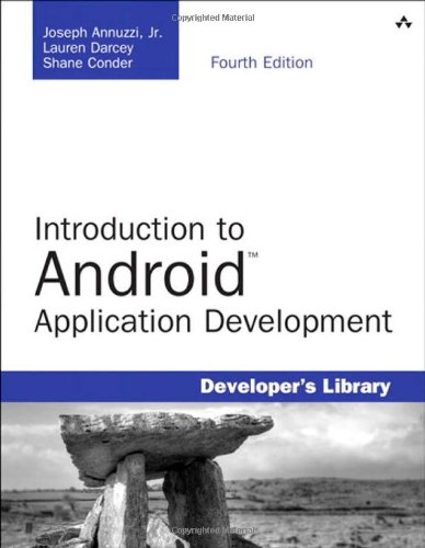 9780321940261: Introduction to Android Application Development: Android Essentials (4th Edition) (Developer's Library)