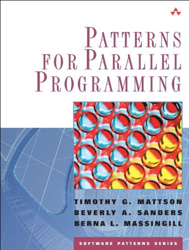 9780321940780: Patterns for Parallel Programming (Software Patterns Series)