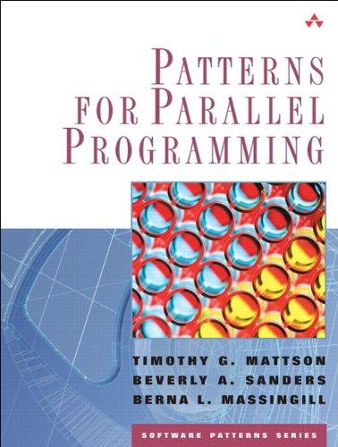 9780321940780: Patterns for Parallel Programming (paperback) (Software Patterns Series)
