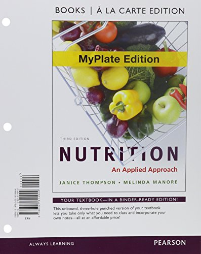 9780321940803: Nutrition: An Applied Approach, MyPlate Edition, Books a la Carte Edition & MasteringNutrition with MyDietAnalysis with Pearson eText -- ValuePack ... Approach, MyPlate Edition (3rd Edition)