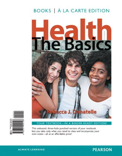 9780321942128: Health: The Basics, Books a la Carte Edition (11th Edition)